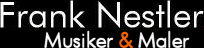 Frank Nestler - Musiker und Maler